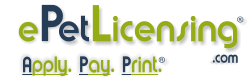 ePetLicensing.com - Apply. Pay. Print. Your Pet License And Your Pet Is Legal On The Spot.